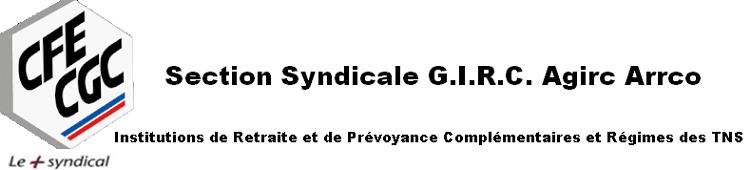 CFE-CGC GIRC Agirc-Arrco